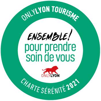 Label Charte Sérénité, Ensemble pour prendre soin de vous - ONLYLYON Tourisme